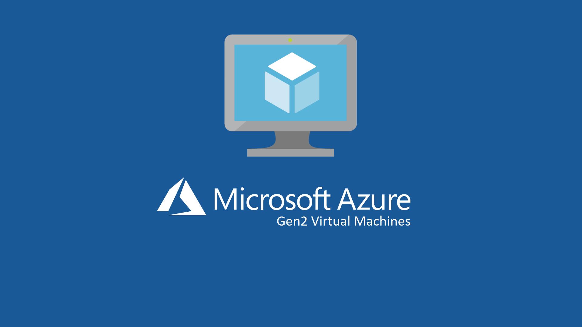 Azure-Gen2-VM